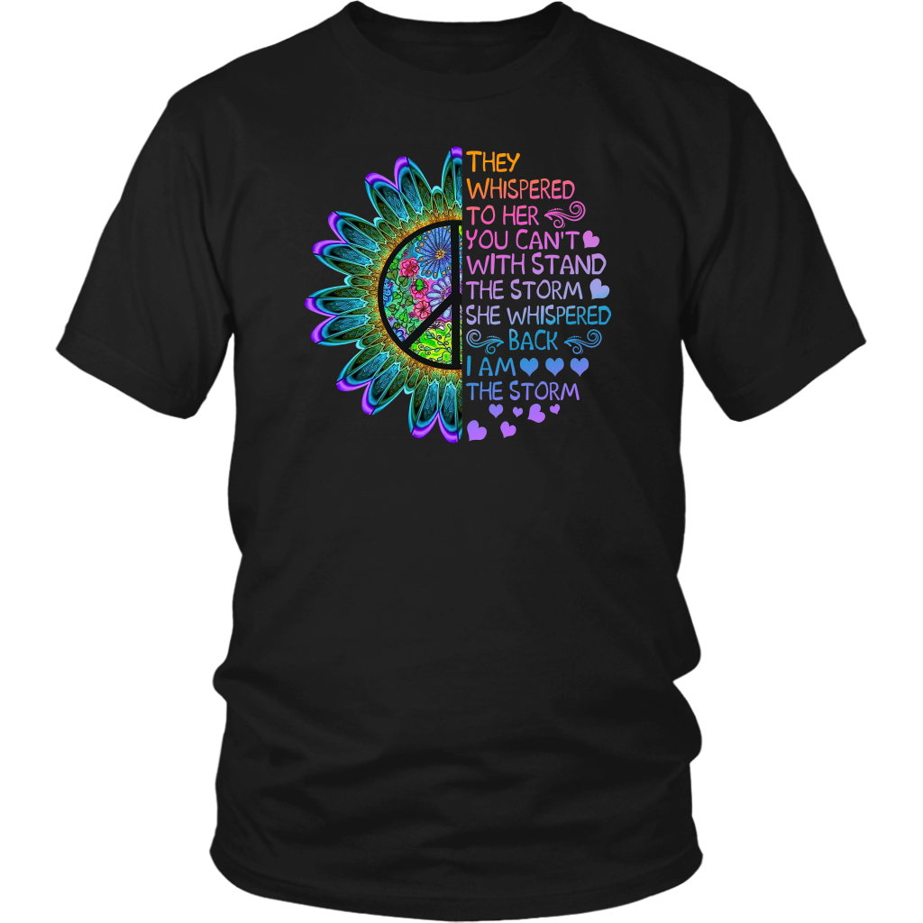 Hippie They Whispered To Her You Can't With Stand The Storm shirt