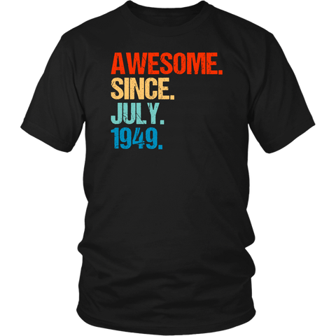 Awesome Since July 1949 70th Birthday Gift 70 Years Old Shirts