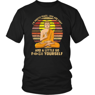 i'm mostly peace love and light & a little go f yourself t-shirt