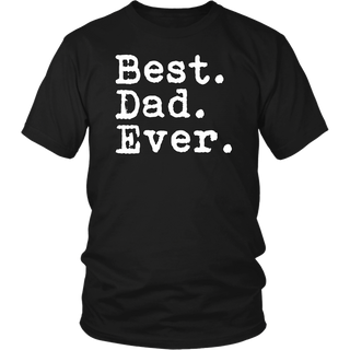 Best Dad Ever T Shirt Fathers Gift ideas