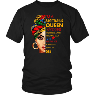 I'm A Sagittarius Queen I Have 3 Sides Funny Birthday shirt