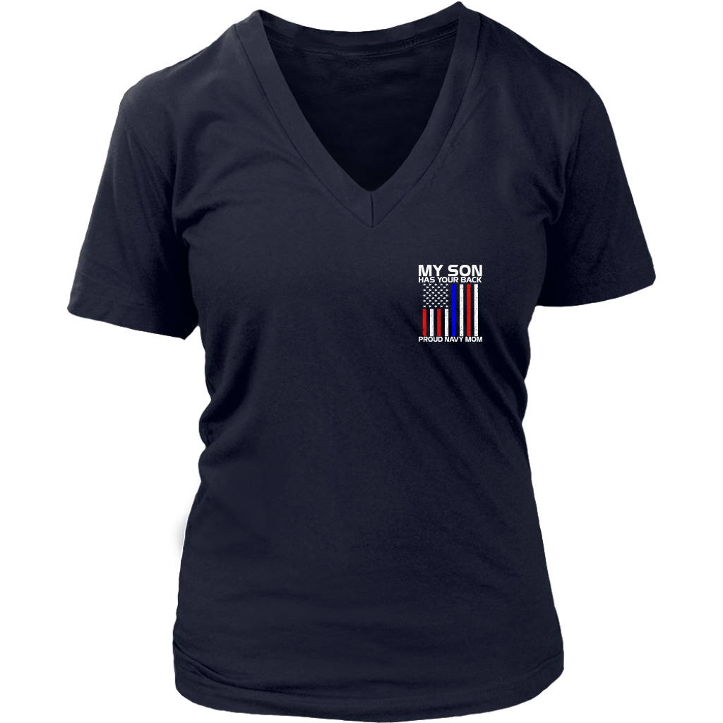 My Son Has Your Back Proud Navy Mom shirts 2 Sides