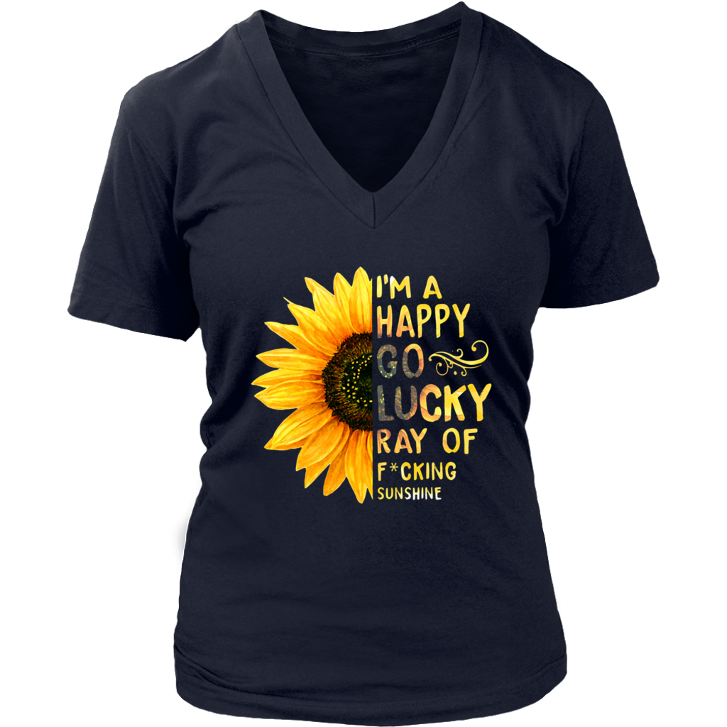 Sunflower I'm a happy go lucky ray of fucking sunshine shirt
