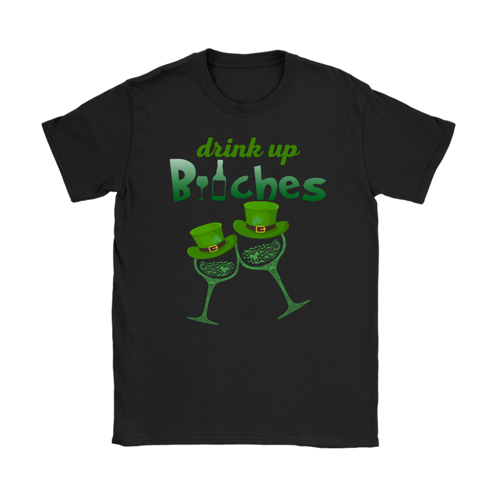 St Patricks Day Drink up Bitches wine glass shirt