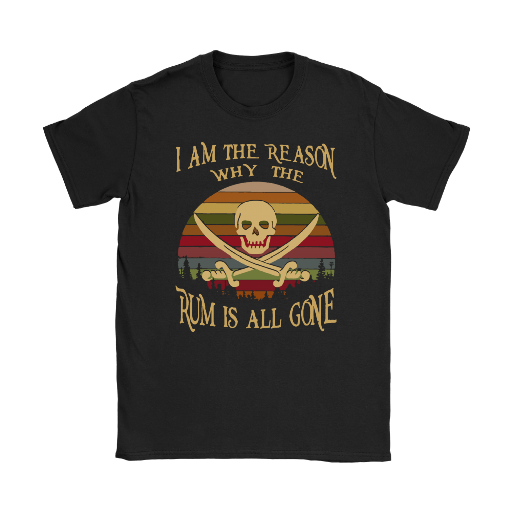 Retro Sunset Vintage I Am The Reason Why The Rum is All Gone shirt