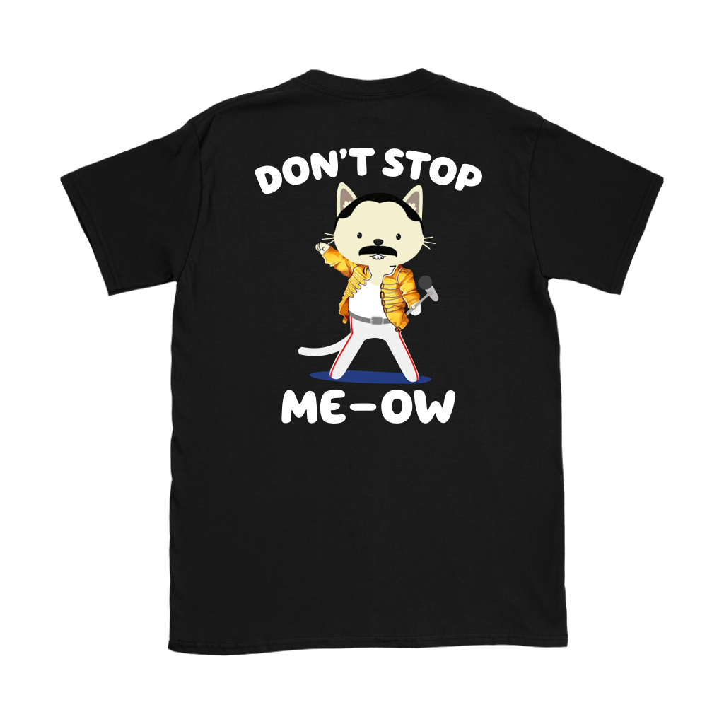 Don't Stop Meow Freddie Purrcury shirt back side