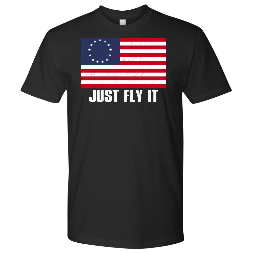 Distressed Betsy Ross Flag Just Fly It Patriotic shirts