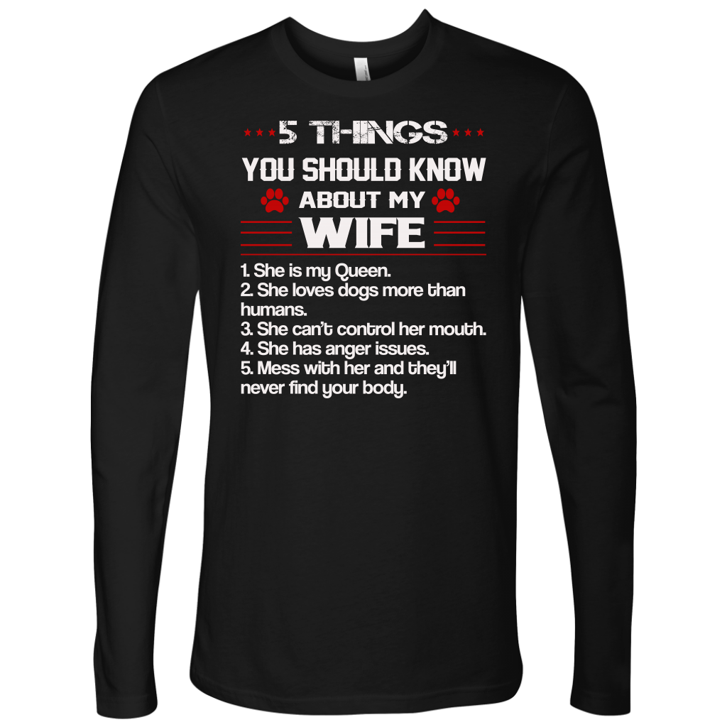 5 Things You Should Know About My Wife T-Shirt Dog Paw