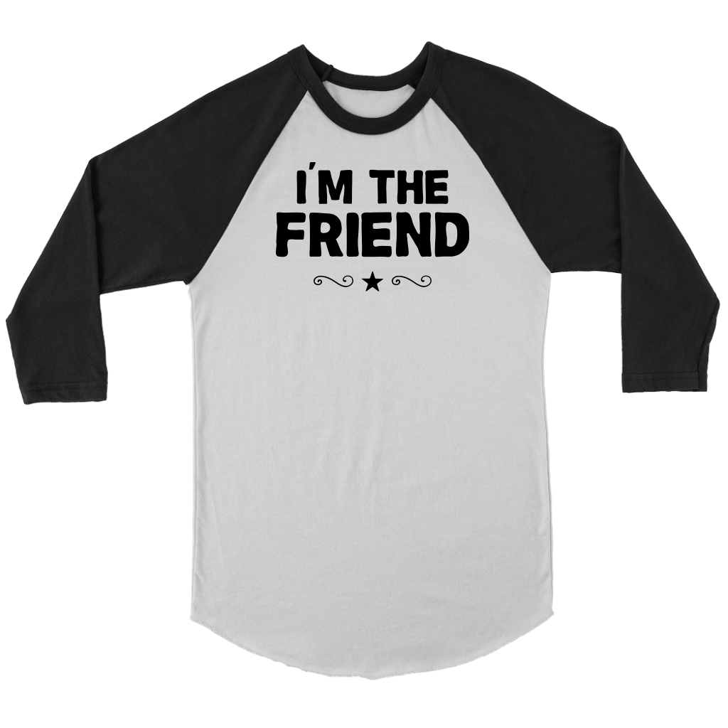 I'm The Friend shirt if lost return to tshirt couples funny