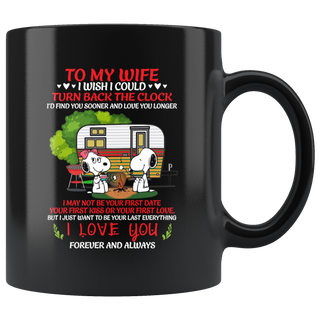 Snoopy Camping To My Wife I Wish I Could Turn Back The Clock Mug Cup Coffee