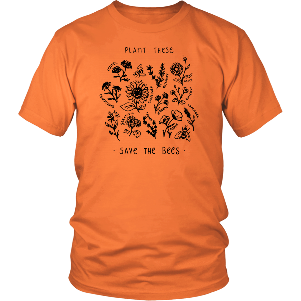 Plant These Save The Bees Flowers T Shirts
