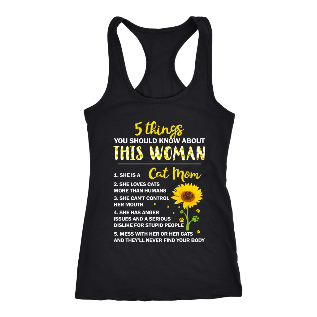 5 Things You Should Know About This Woman She is a Cat Mom shirts