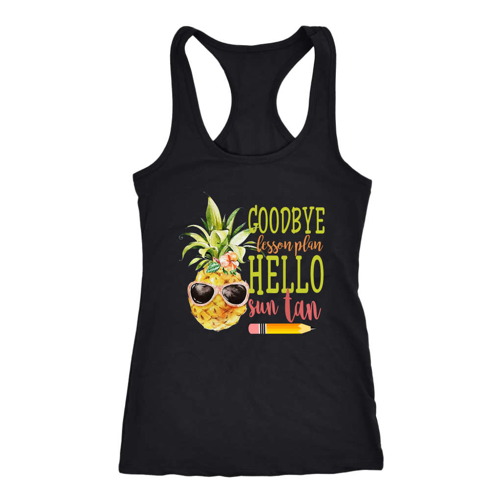 Pineapple Teacher Goodbye Lesson Plan Hello Sun Tan T Shirt