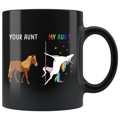 Your Aunt My Aunt You Me Dancing Unicorn Mug Coffee