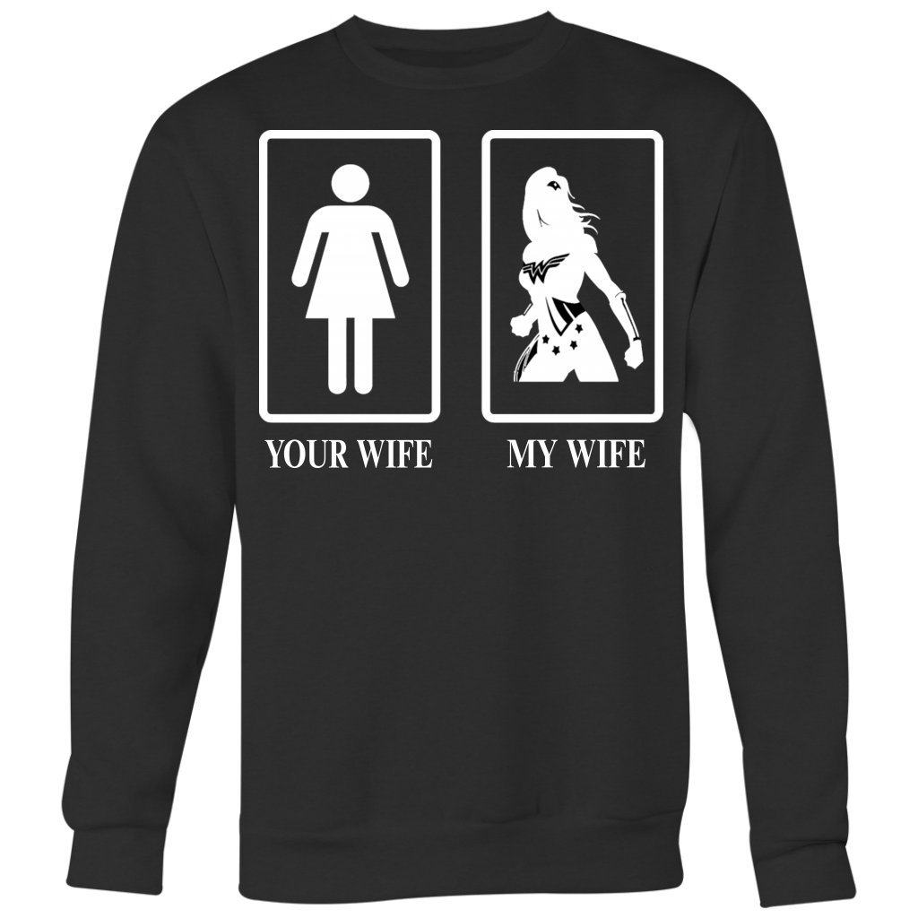 Your Wife My Wife Wonder Woman Superhero T Shirt Funny Husband
