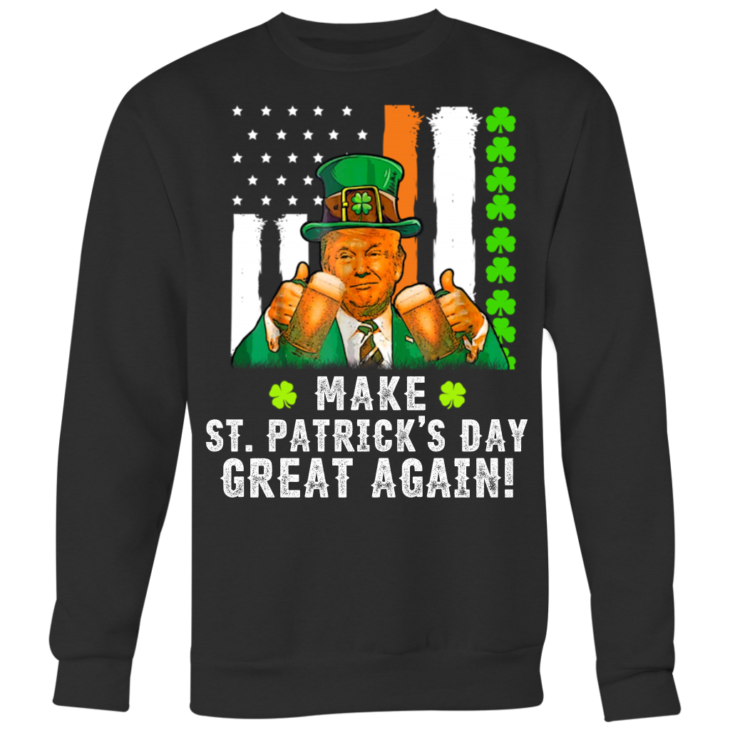 Make St Patrick's Day Great Again T-Shirt Funny Trump Drinking Team