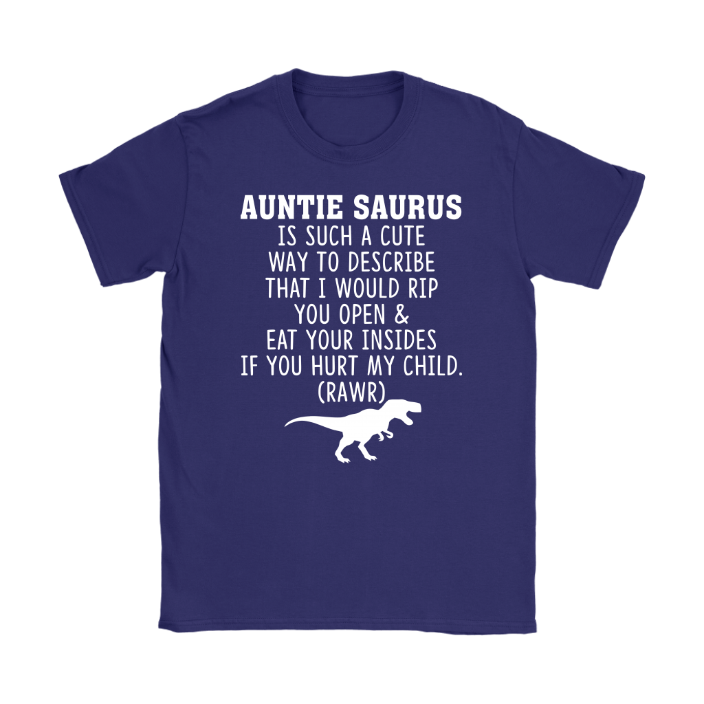Auntie Saurus Rex Is Such A Cute Way To Describe shirt
