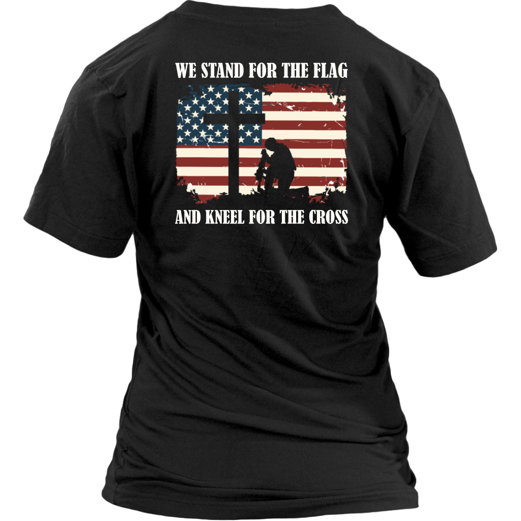 We Stand For The Flag And Kneel For The Cross Shirt Back Side