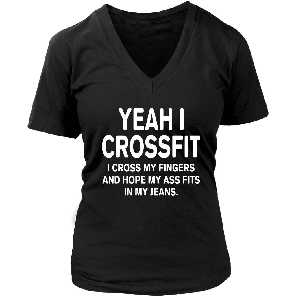 Yeah I Crossfit I Cross My Fingers and Hope My Ass Fits shirt