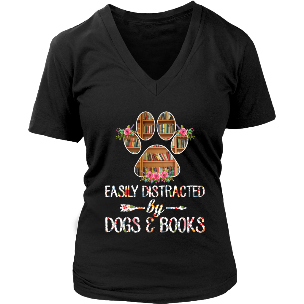 Easily Distracted by Dogs and Books T Shirt