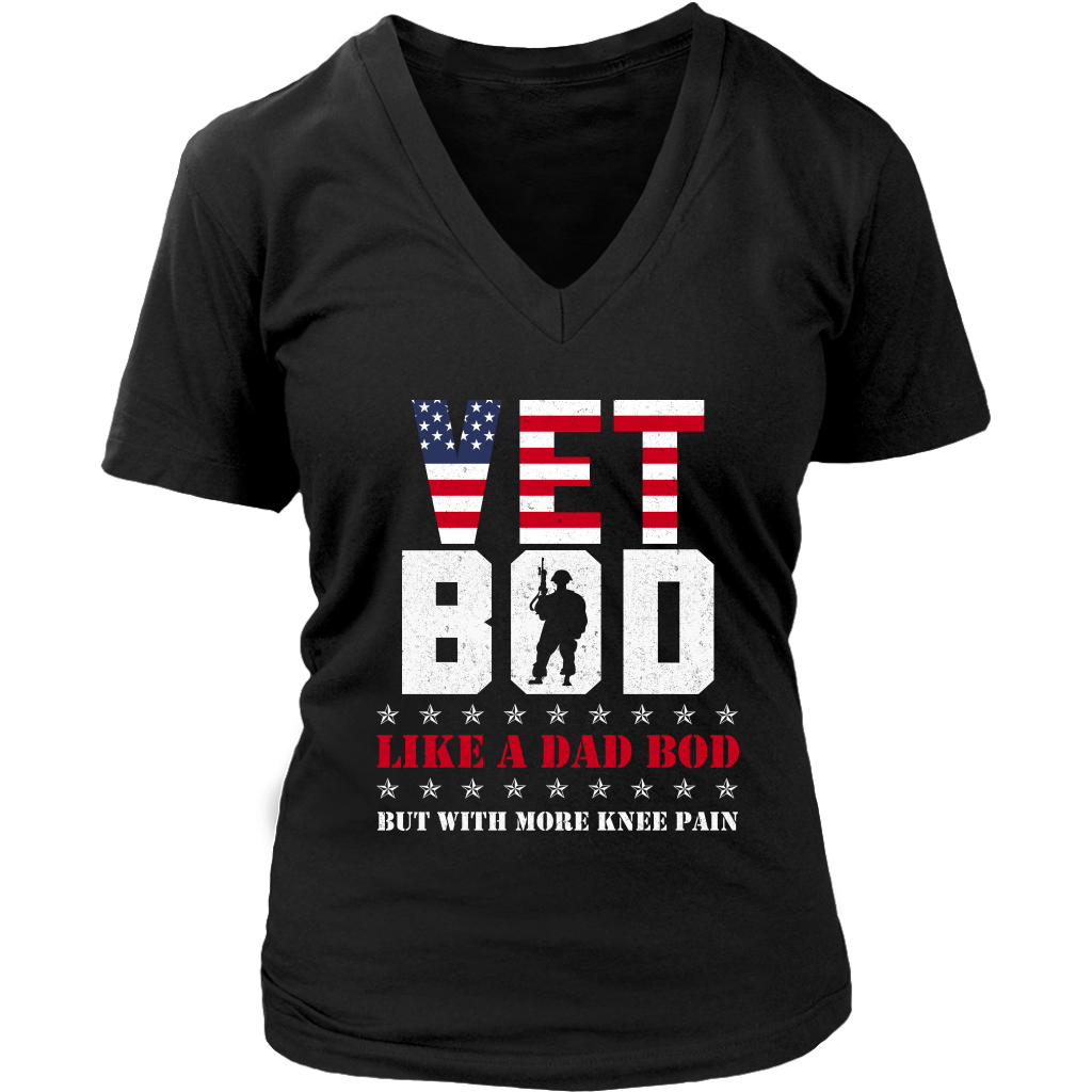 Vet Bod Like A Dad Bod But With More Knee Pain Veteran shirt