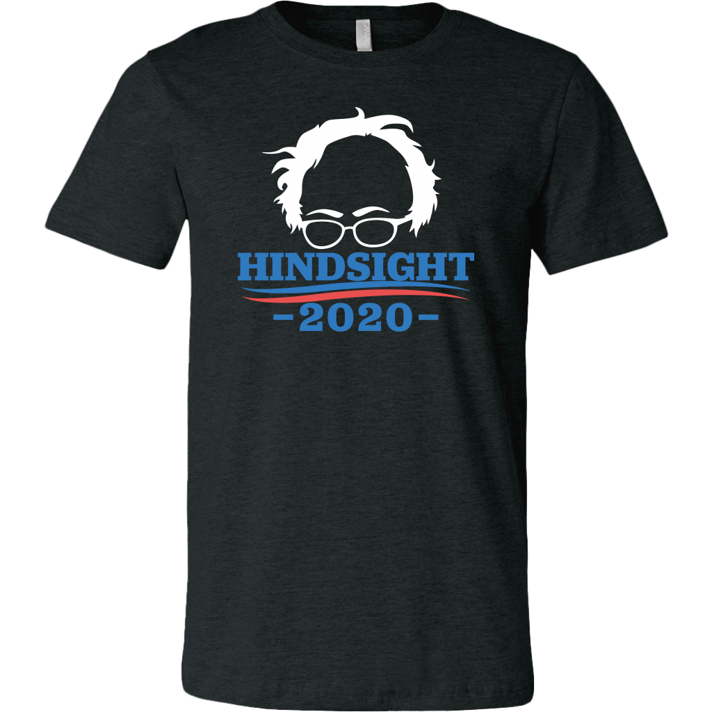 Bernie Sanders Hindsight 2020 T-Shirt