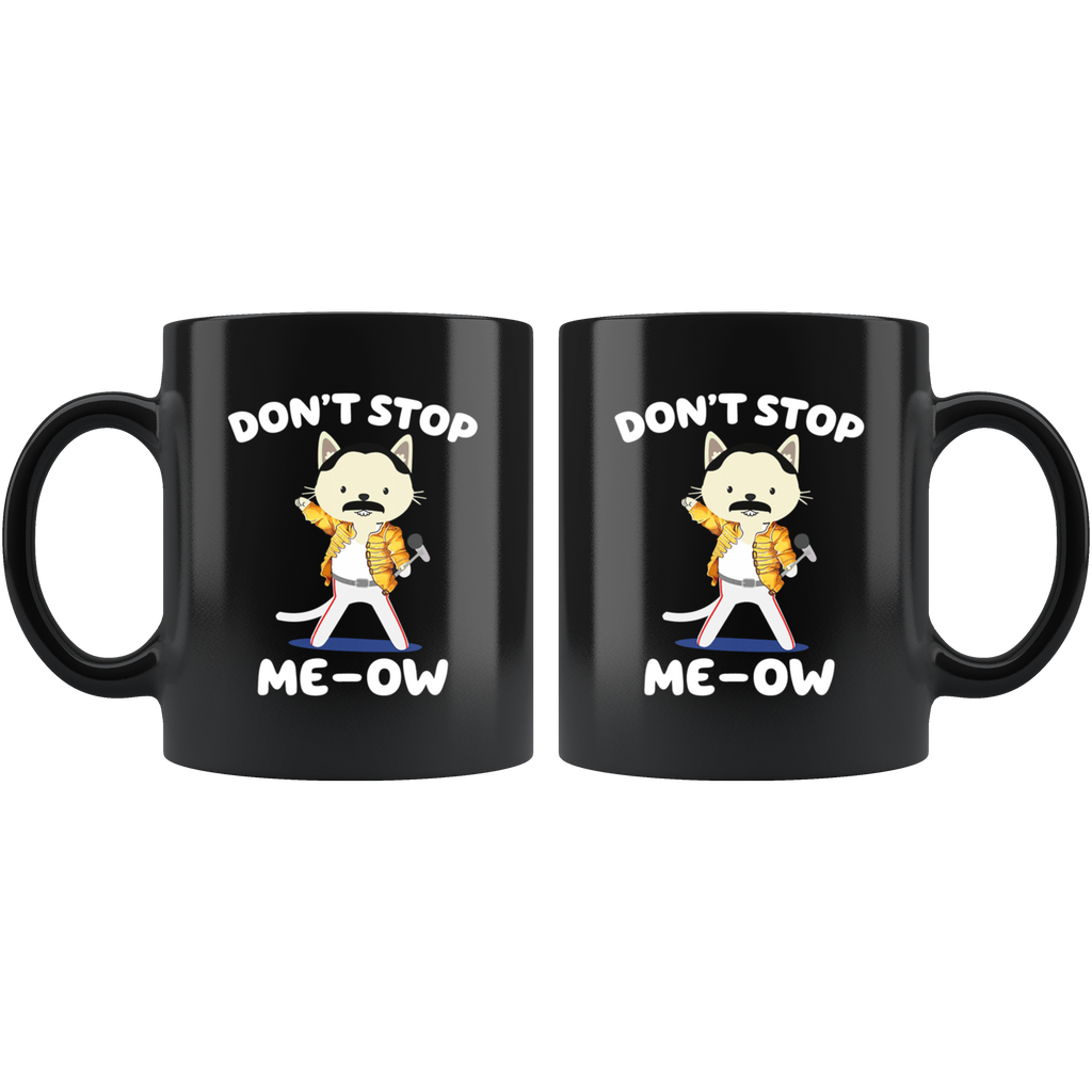 Don't Stop Me-Ow Mug Cup Coffee