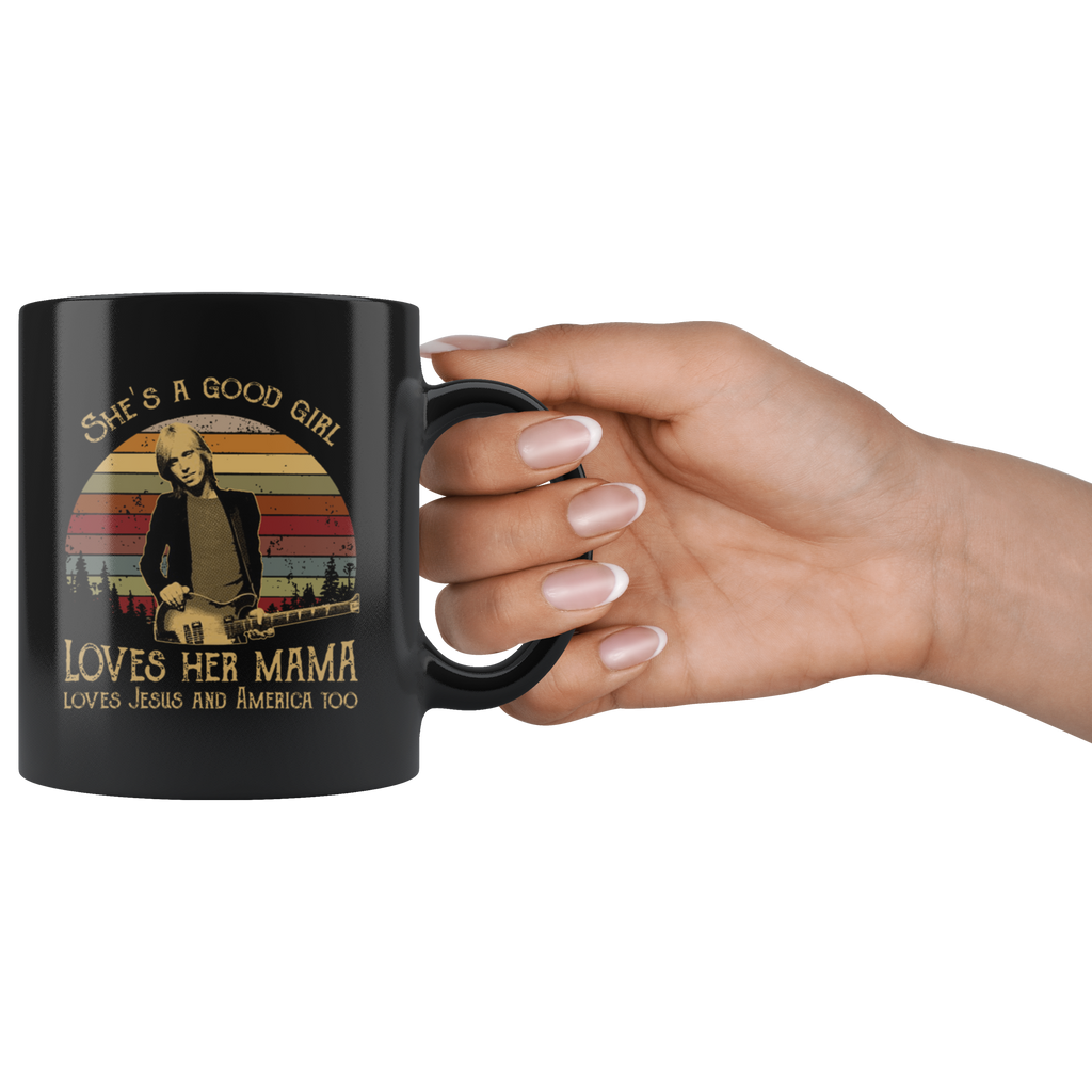 Tom Petty She's a good girl love her mama love Jesus and America too mug coffee