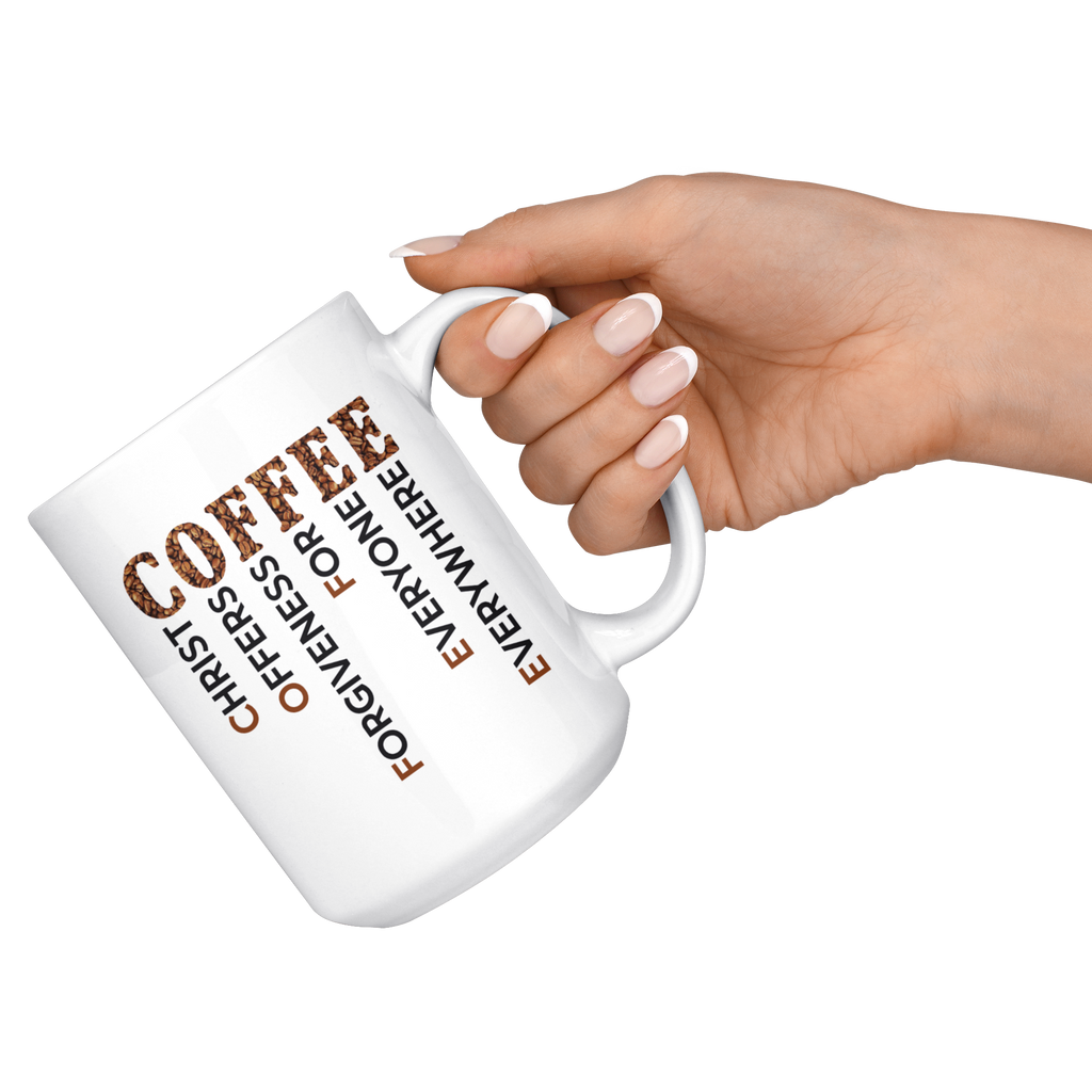 Coffee Christ Offers Forgiveness For Everyone Everywhere Mug Cup