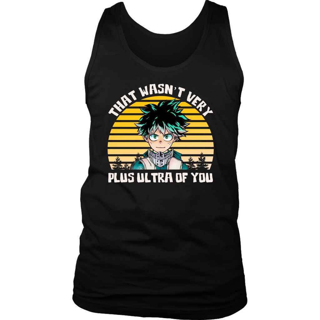That Wasn't very plus ultra of you shirt