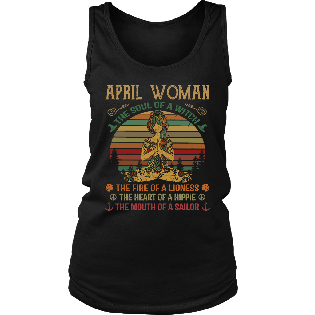 April Woman The soul of a witch the fire of a lioness shirt birthday