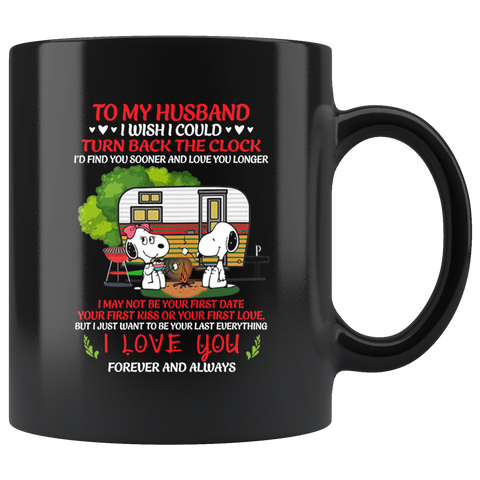 Snoopy Camping To My Husband I Wish I Could Turn Back The Clock Mug Coffee Valentines Day