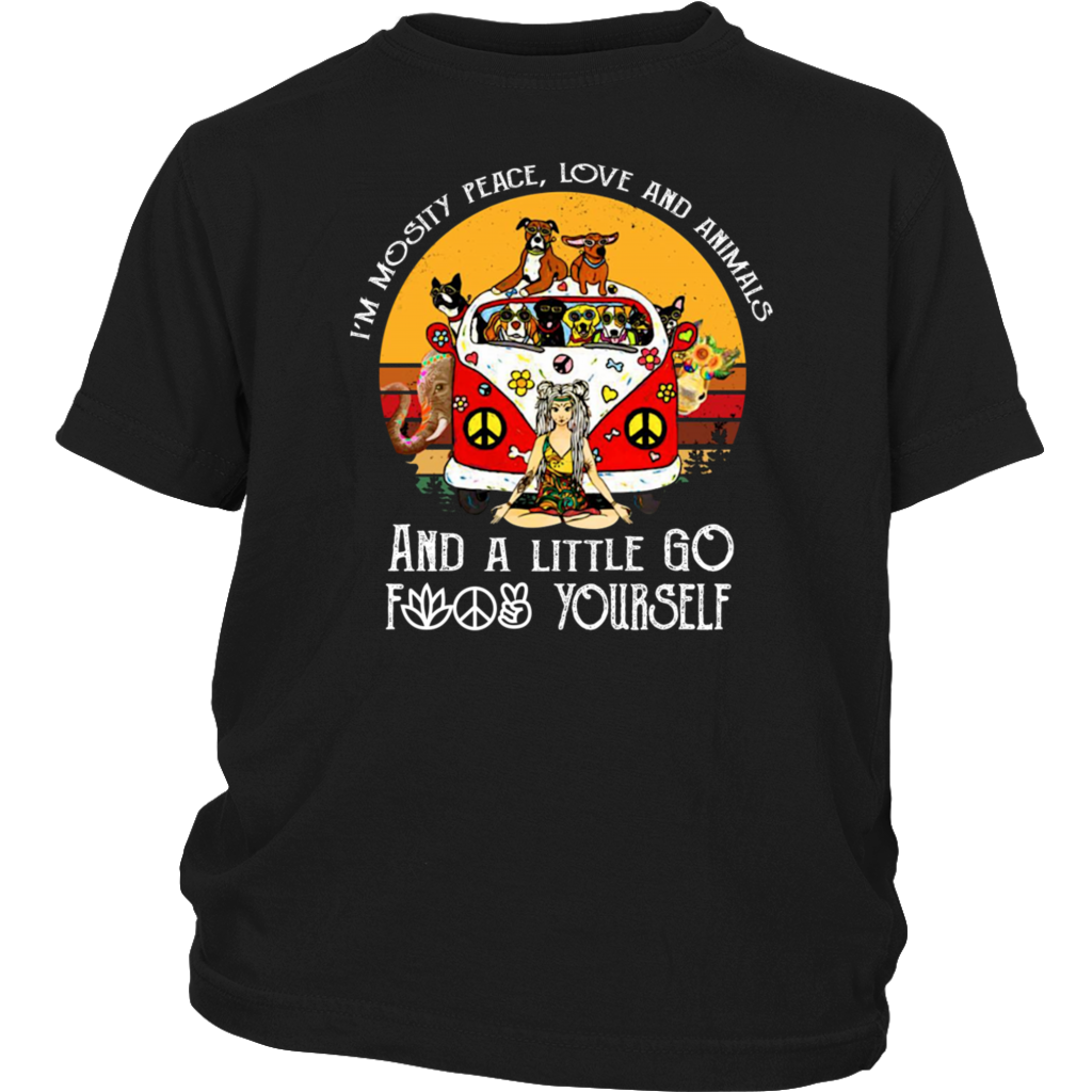 Retro Vintage I'm Mostly peace love and animals a little go fuck yourself shirt