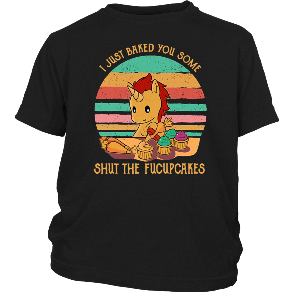 Retro Vintage Sunset Unicorn I just baked you some shut the fucupcakes shirt