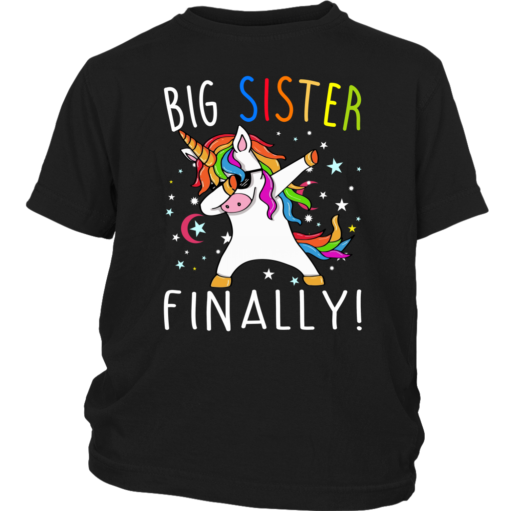 Big Sister Finally Unicorn Dabbing T Shirt