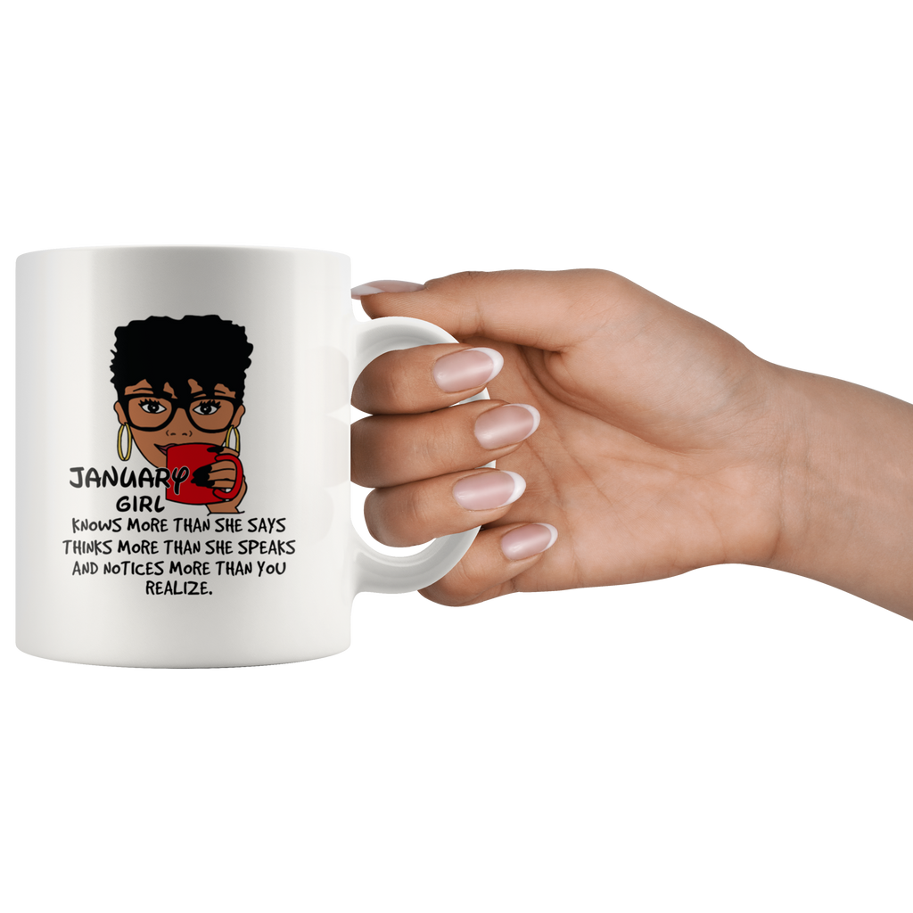 January Girl Knows More Than She Says Mug Cup Coffee