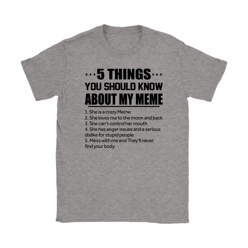 5 Things You Should Know About My Meme shirt