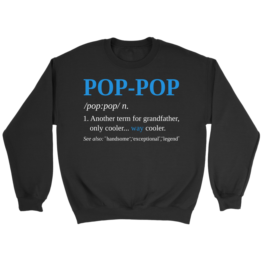 Pop Pop Definition Funny Grandpa shirt Fathers Gift