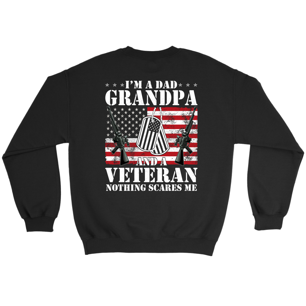 I'm A Dad Grandpa and a Veteran Nothing Scares Me shirt Back Side