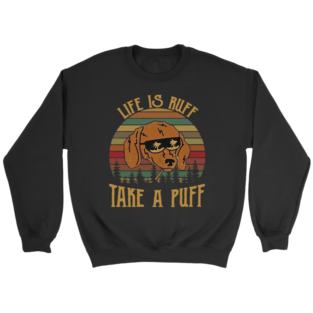 Retro Vintage Life Is Ruff Take A Puff T-Shirt Dachshund dog