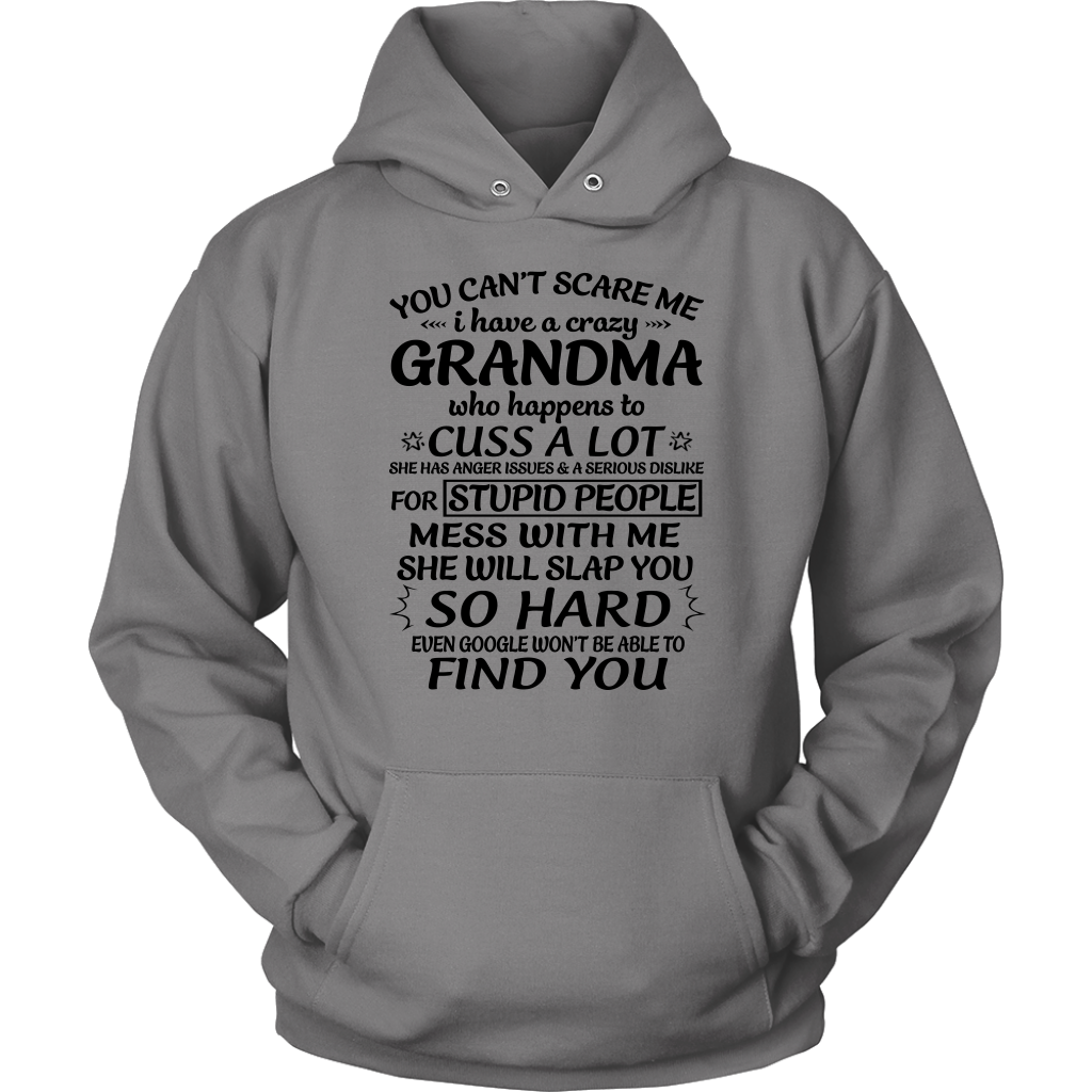 You Can't Scare Me I Have Crazy Grandma T-Shirt