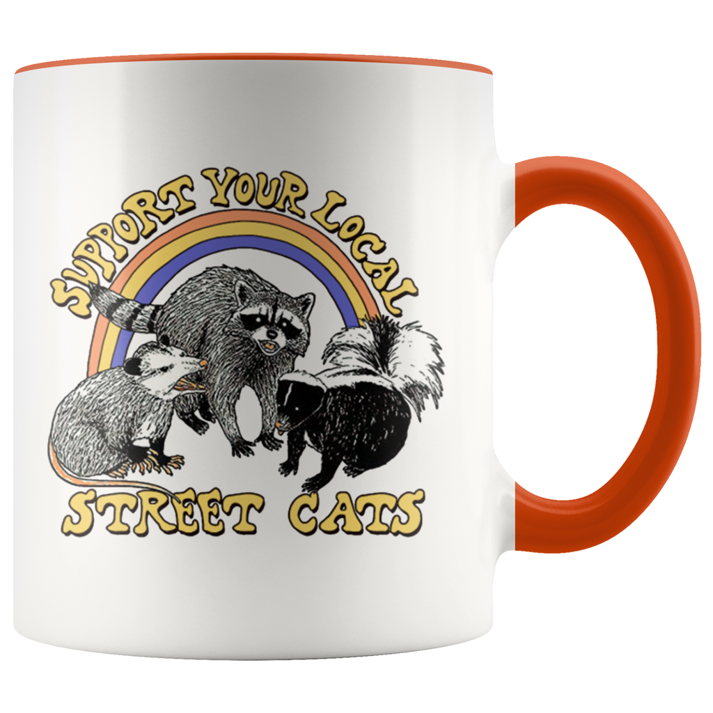 Support Your Local Street Cats Mug Cup Coffee