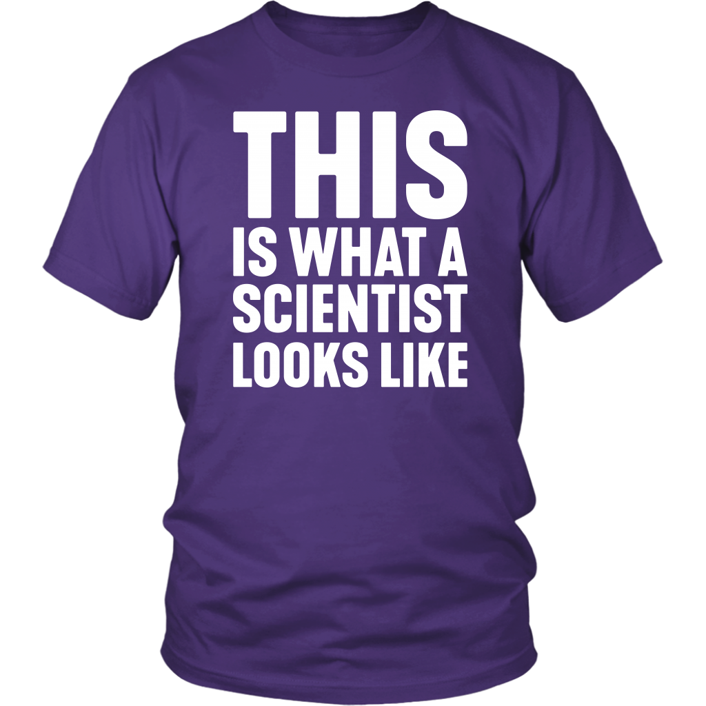 This Is What A Scientist Looks Like shirt Science