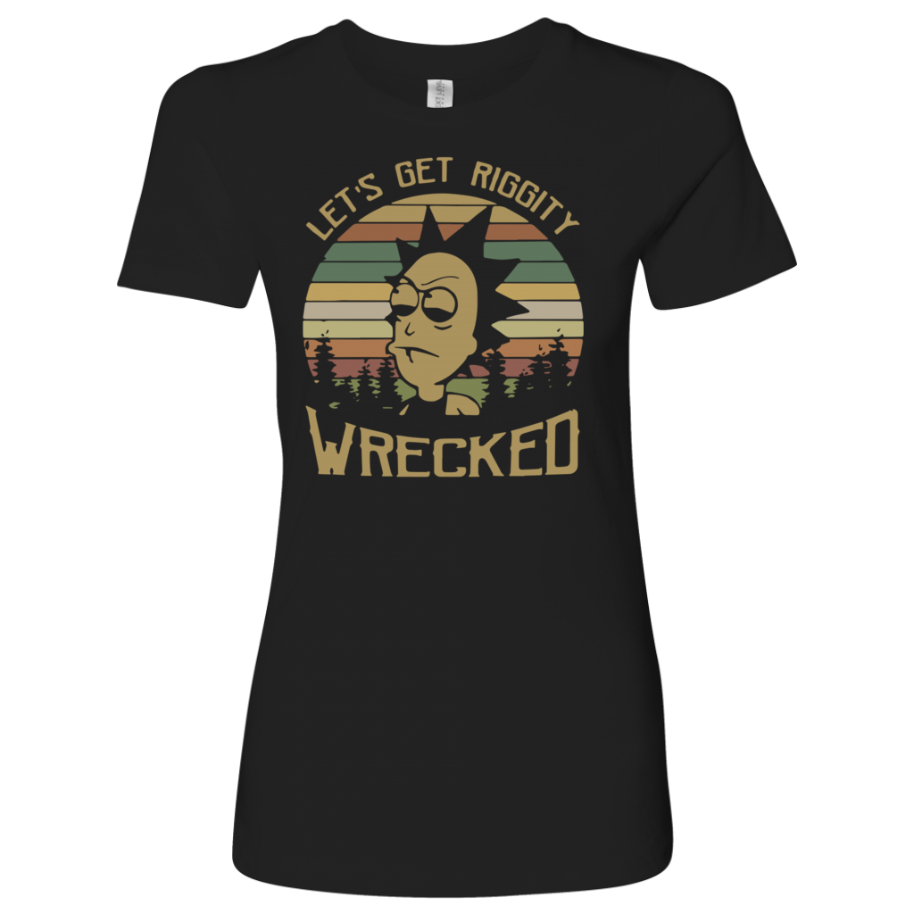 Retro Sunset Let's Get Riggity Riggity Wrecked shirt vintage