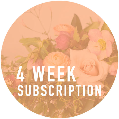 4 Week Arrangement Subscription