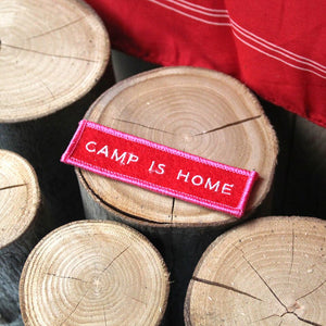 Camp Is Home Felt Patch