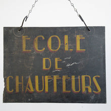 Load image into Gallery viewer, Early 20th Century Chauffer School Sign