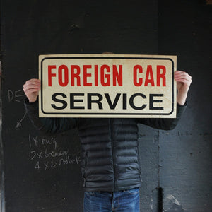 Foreign Car Service Sign