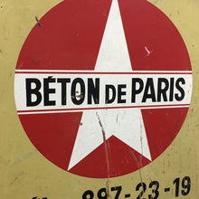 Load image into Gallery viewer, Industrial French Sign - Beton de Paris