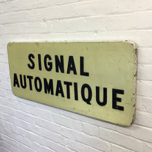 Load image into Gallery viewer, Vintage French Railway Crossing Sign